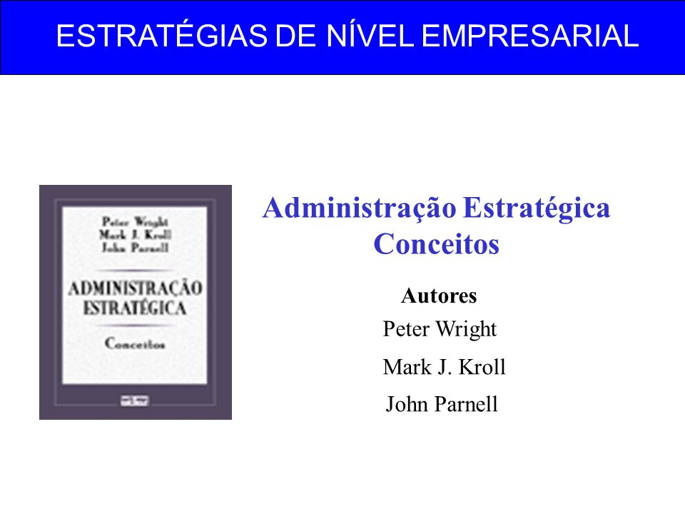 Administração Estratégica Conceitos