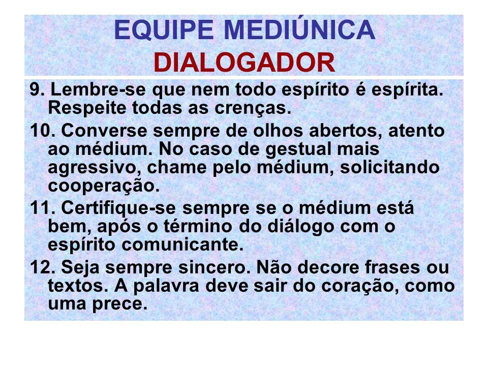 EQUIPE MEDIÚNICA DIALOGADOR