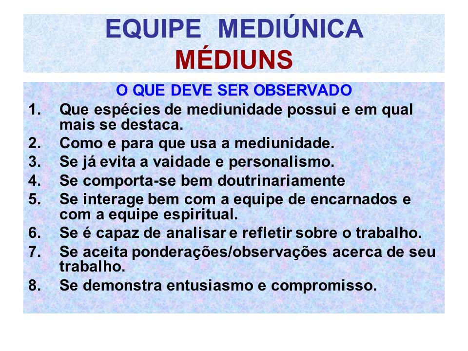 EQUIPE MEDIÚNICA MÉDIUNS