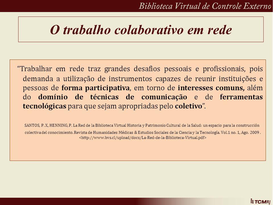 O trabalho colaborativo em rede