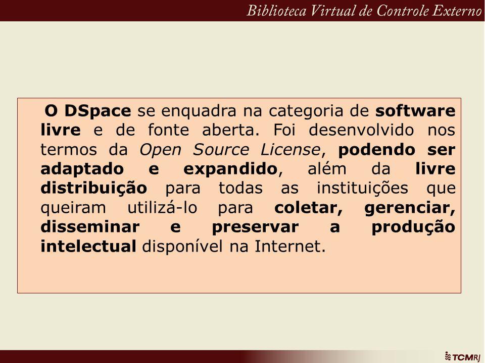 O DSpace se enquadra na categoria de software livre e de fonte aberta