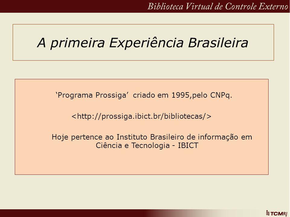 A primeira Experiência Brasileira