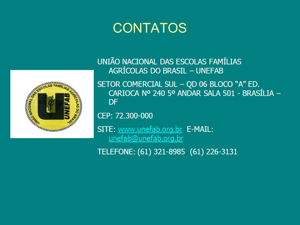 CONTATOS UNIÃO NACIONAL DAS ESCOLAS FAMÍLIAS AGRÍCOLAS DO BRASIL – UNEFAB.