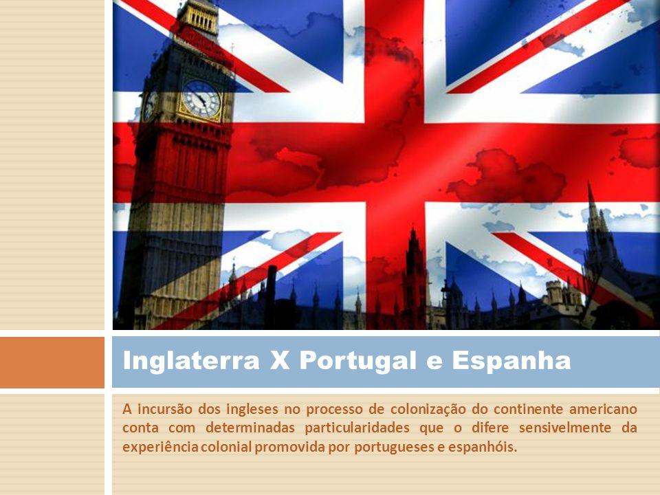 Inglaterra X Portugal e Espanha