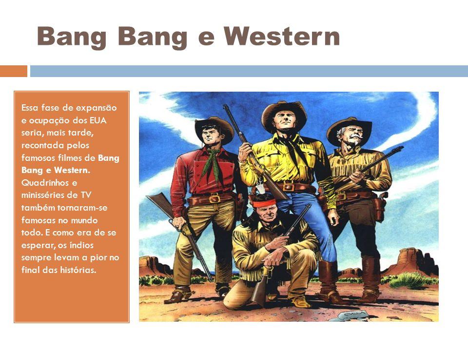 Bang Bang e Western