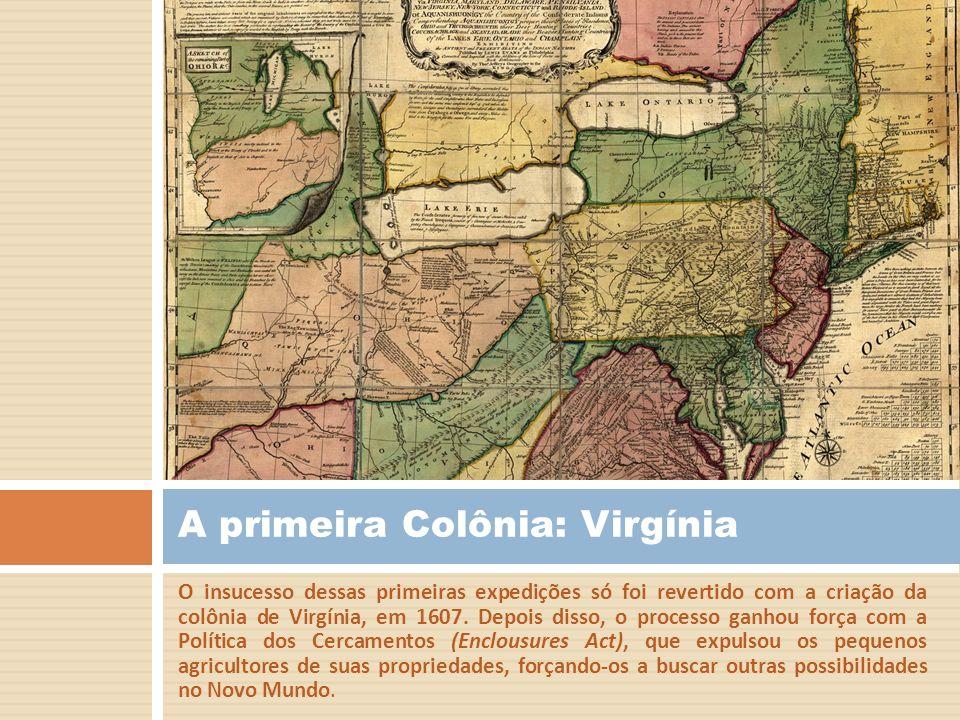 A primeira Colônia: Virgínia