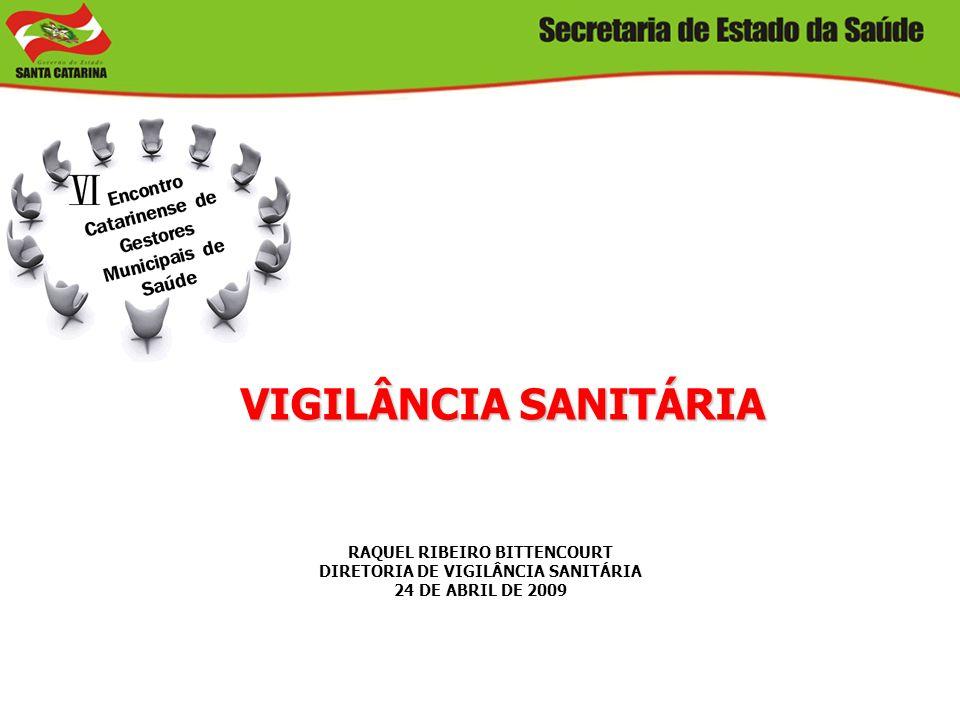 RAQUEL RIBEIRO BITTENCOURT DIRETORIA DE VIGILÂNCIA SANITÁRIA