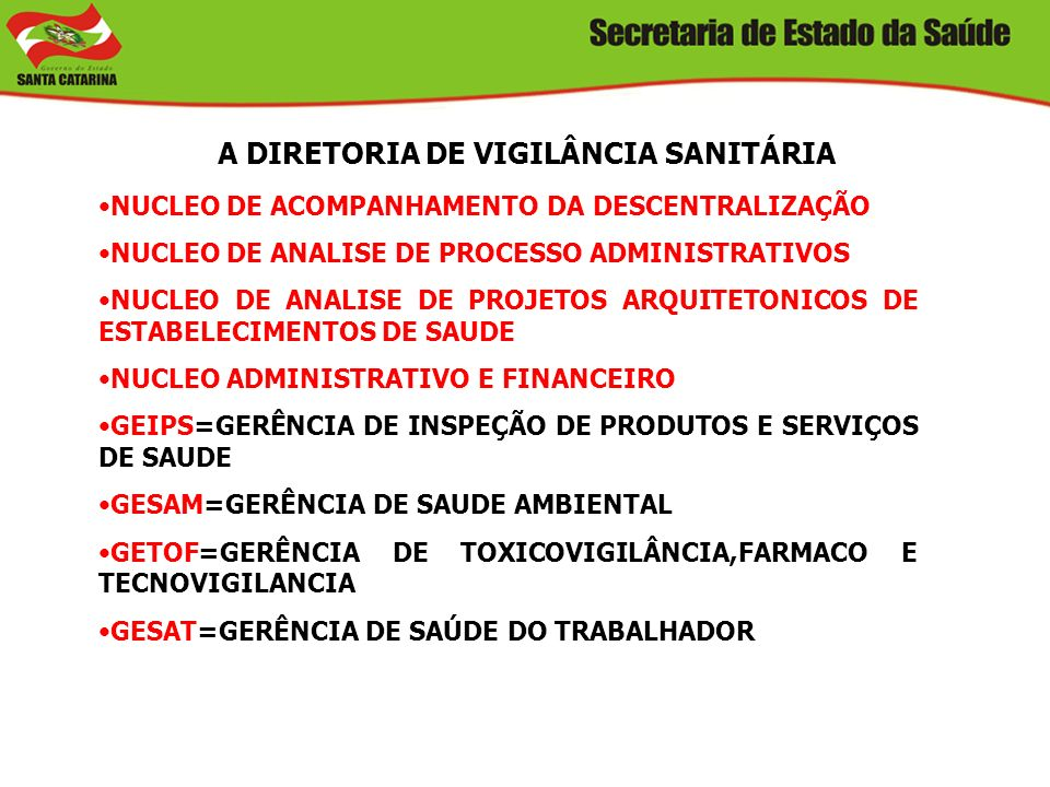 A DIRETORIA DE VIGILÂNCIA SANITÁRIA