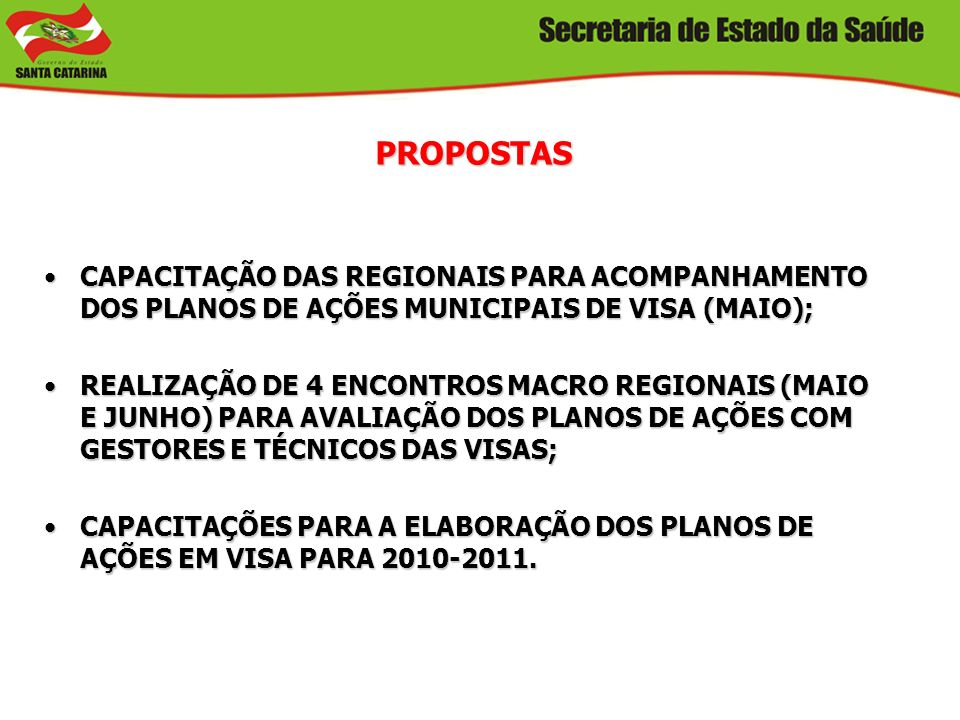 PROPOSTASCAPACITAÇÃO DAS REGIONAIS PARA ACOMPANHAMENTO DOS PLANOS DE AÇÕES MUNICIPAIS DE VISA (MAIO);