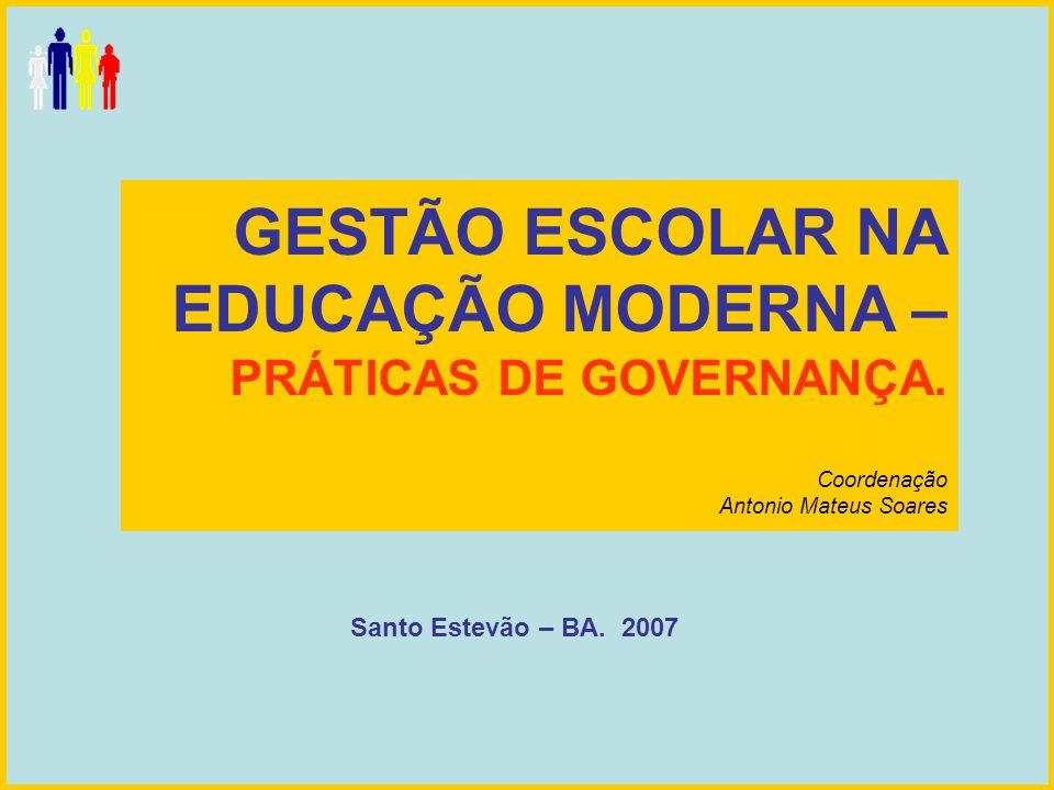 GESTÃO ESCOLAR NA EDUCAÇÃO MODERNA – PRÁTICAS DE GOVERNANÇA
