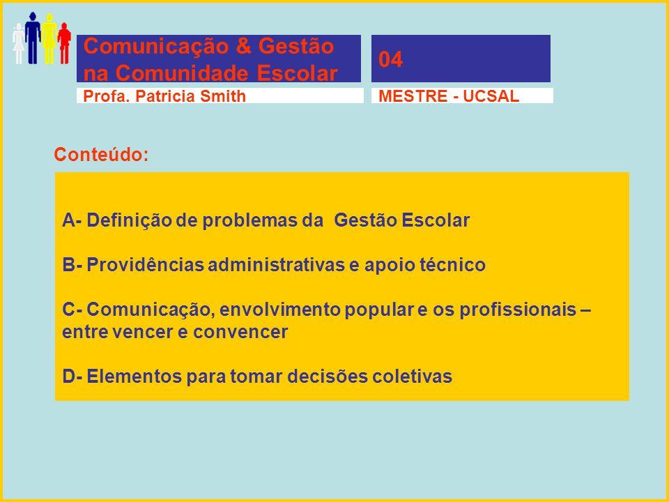 Comunicação & Gestão na Comunidade Escolar 04