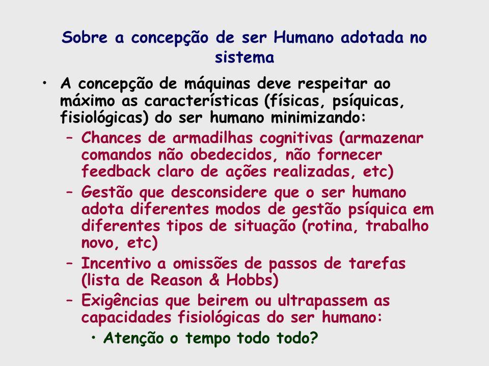 Sobre a concepção de ser Humano adotada no sistema