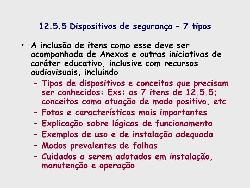 12.5.5 Dispositivos de segurança – 7 tipos