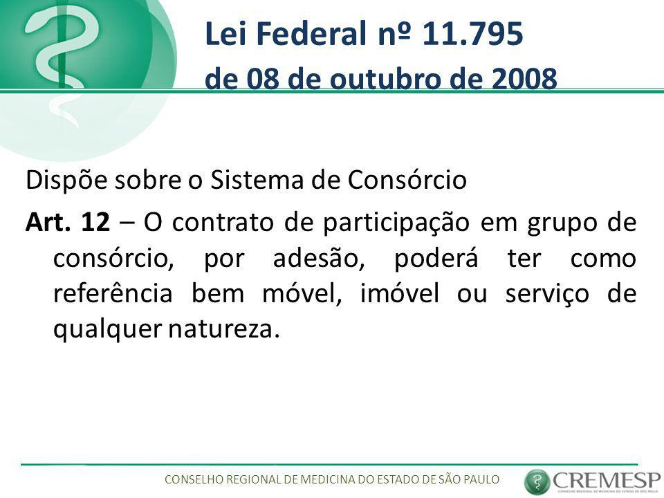Lei Federal nº 11.795 de 08 de outubro de 2008