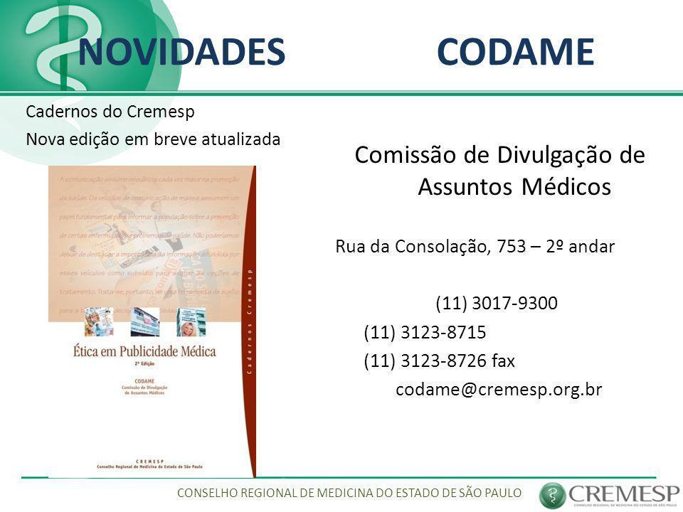 NOVIDADES CODAME Comissão de Divulgação de Assuntos Médicos