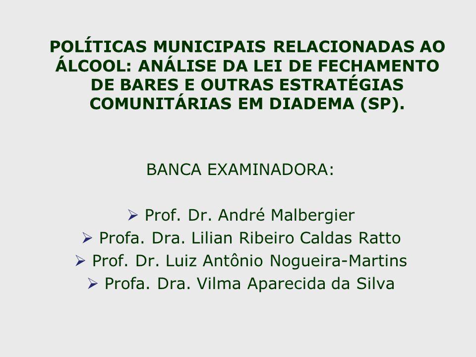 Prof. Dr. André Malbergier Profa. Dra. Lilian Ribeiro Caldas Ratto