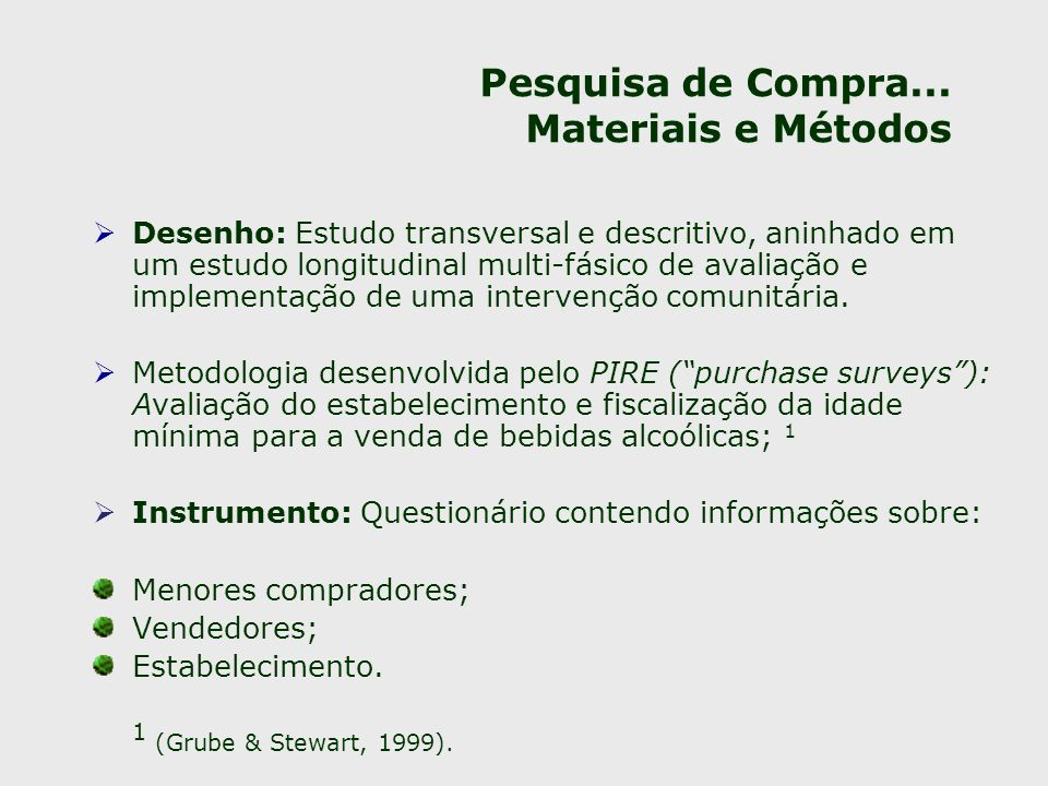 Pesquisa de Compra... Materiais e Métodos