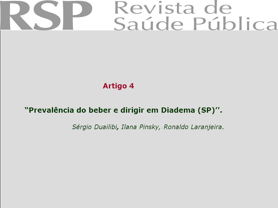 Prevalência do beber e dirigir em Diadema (SP)''.
