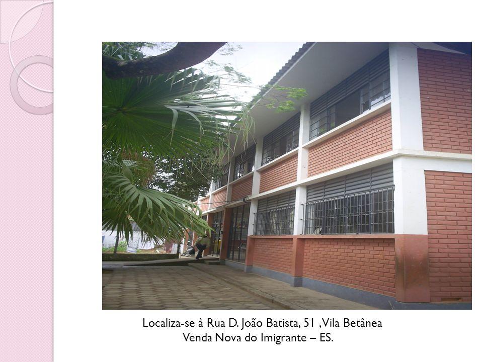 Localiza-se à Rua D. João Batista, 51 , Vila Betânea