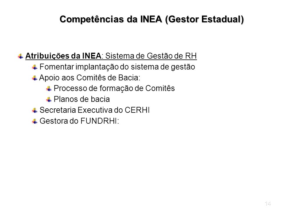 Competências da INEA (Gestor Estadual)