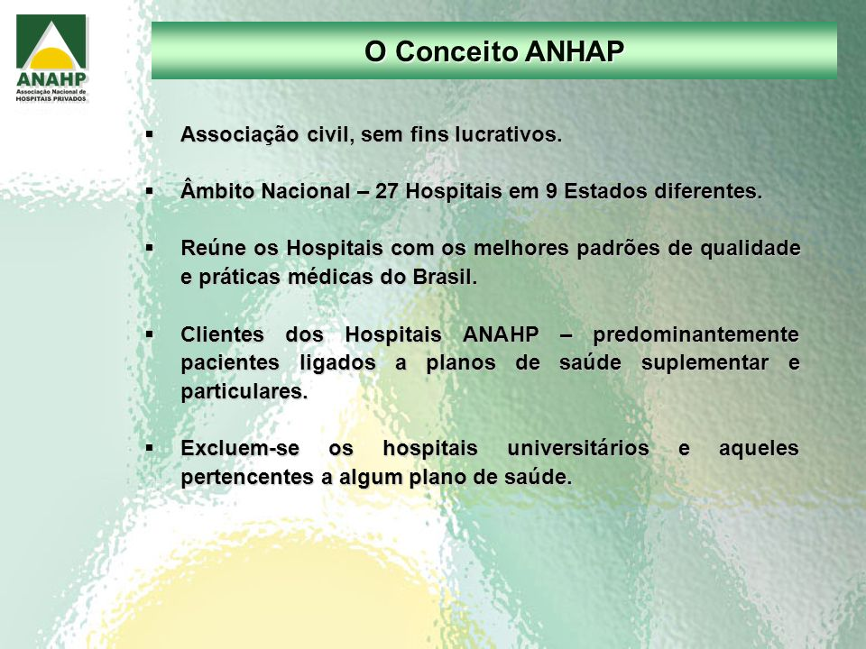 O Conceito ANHAP Associação civil, sem fins lucrativos.