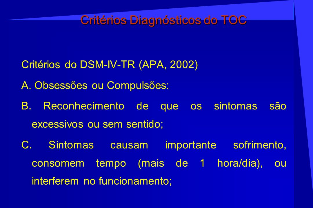 Critérios Diagnósticos do TOC