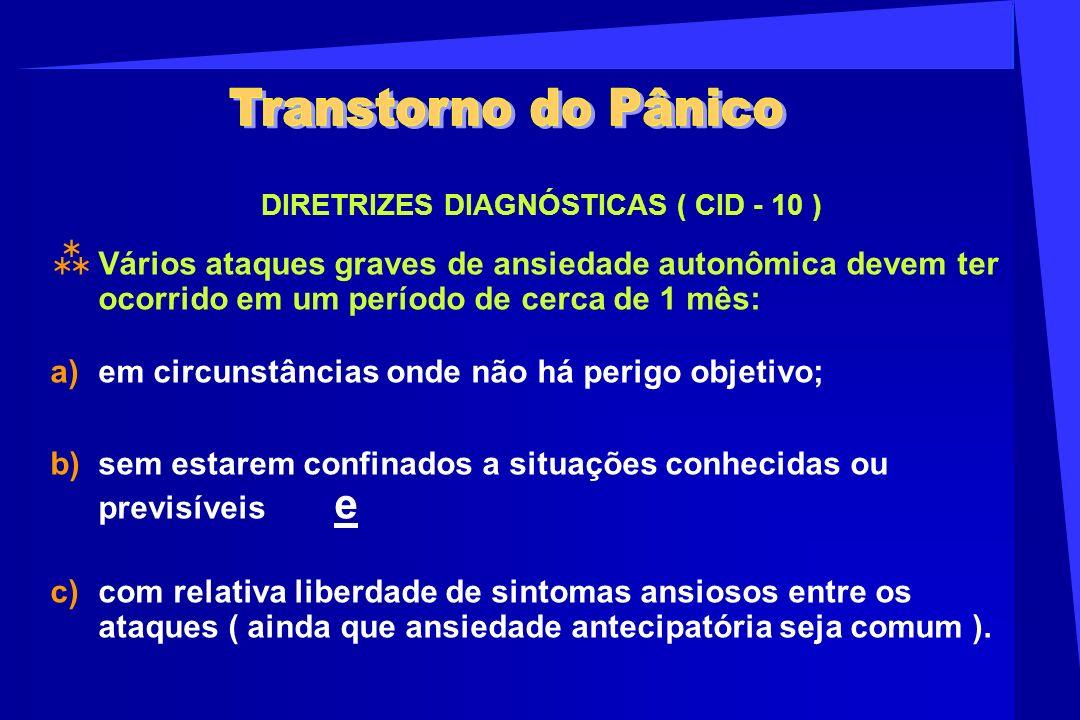 DIRETRIZES DIAGNÓSTICAS ( CID - 10 )