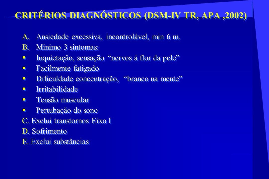 CRITÉRIOS DIAGNÓSTICOS (DSM-IV TR, APA ,2002)