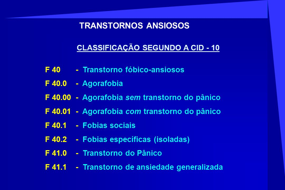 TRANSTORNOS ANSIOSOS CLASSIFICAÇÃO SEGUNDO A CID - 10