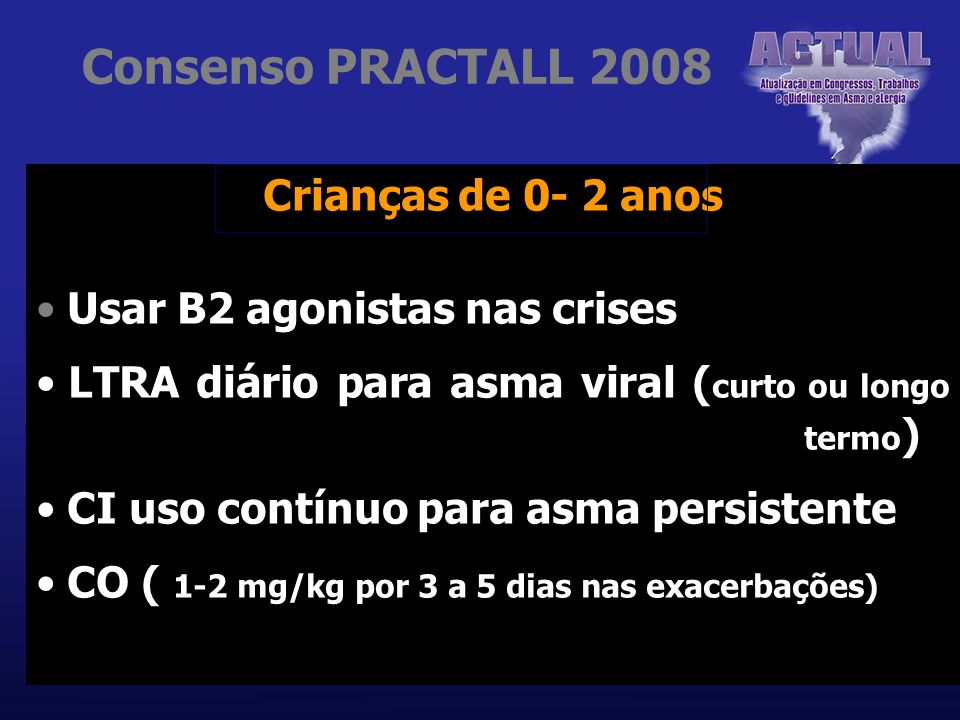 Consenso PRACTALL 2008 Crianças de 0- 2 anos