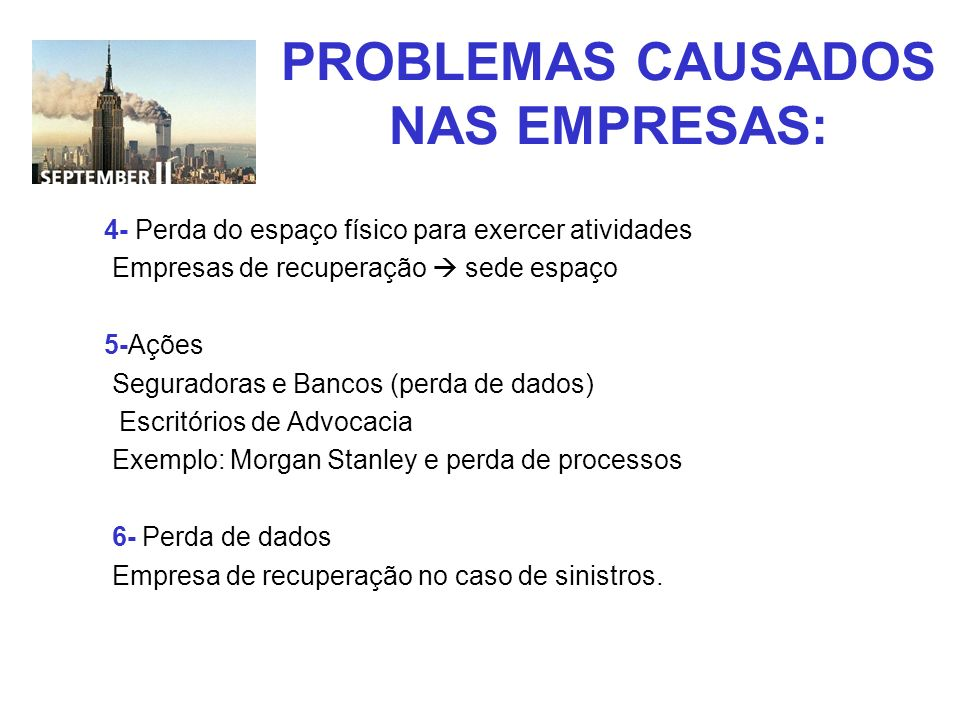 PROBLEMAS CAUSADOS NAS EMPRESAS:
