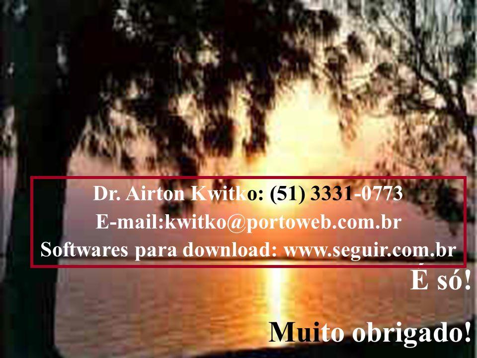 Softwares para download: www.seguir.com.br