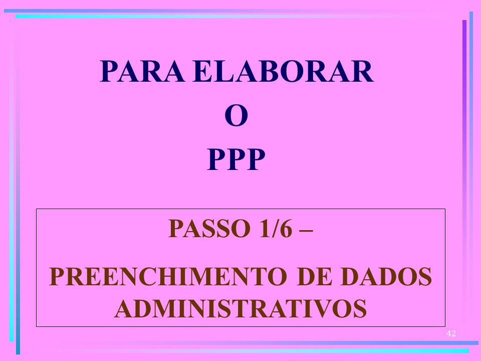PREENCHIMENTO DE DADOS ADMINISTRATIVOS