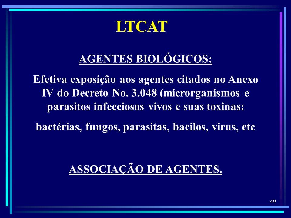 bactérias, fungos, parasitas, bacilos, virus, etc