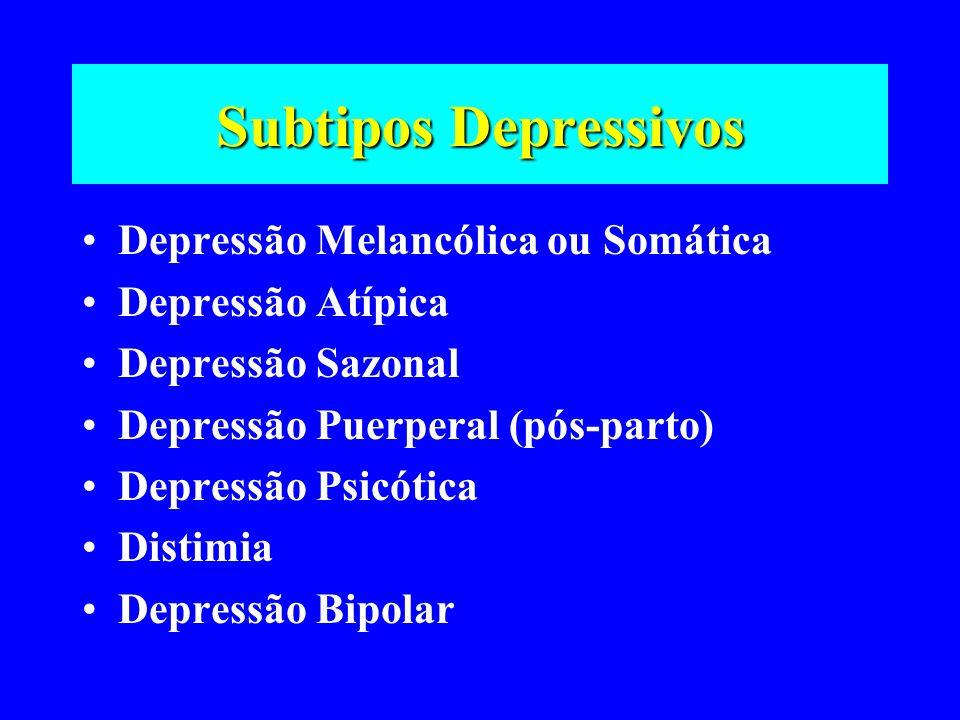 Subtipos Depressivos Depressão Melancólica ou Somática