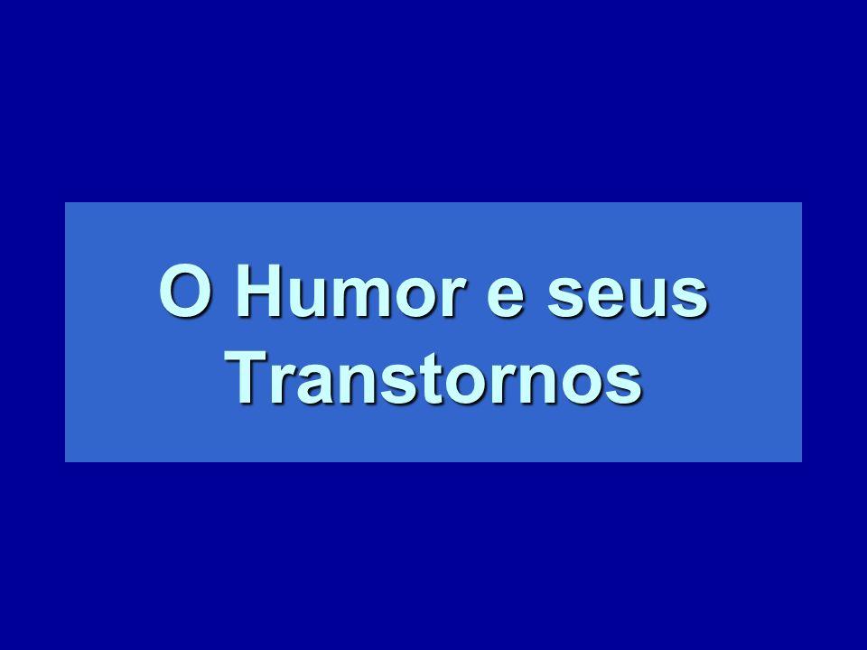 O Humor e seus Transtornos