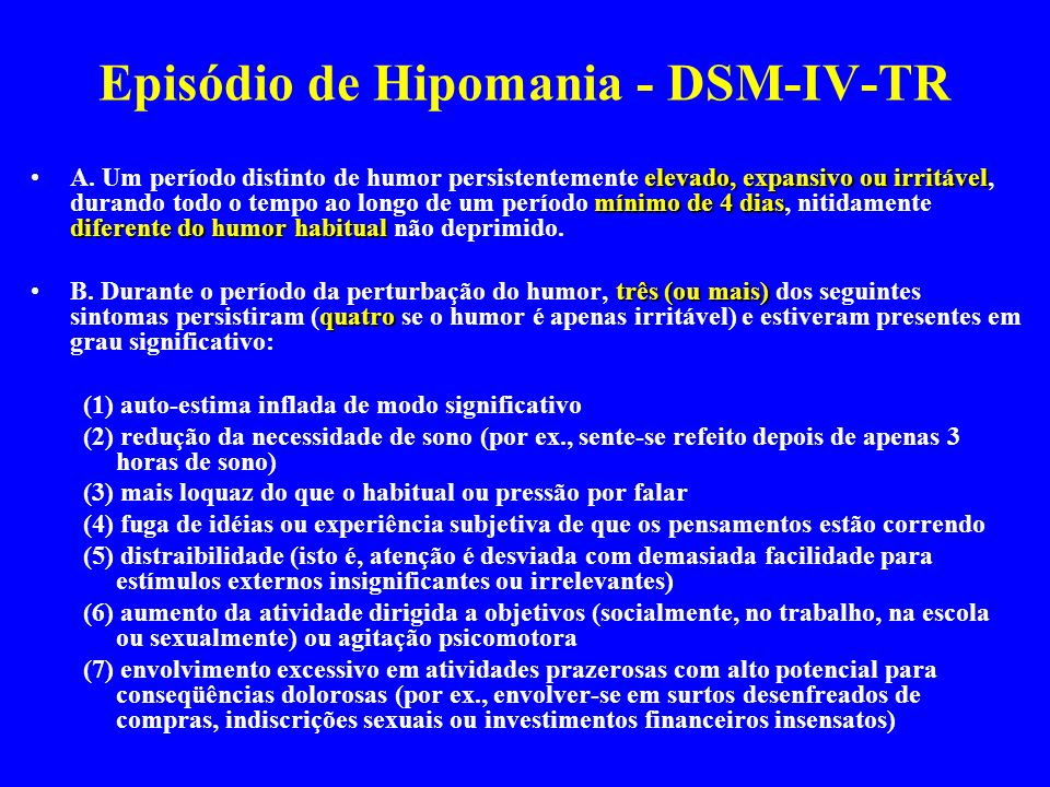 Episódio de Hipomania - DSM-IV-TR