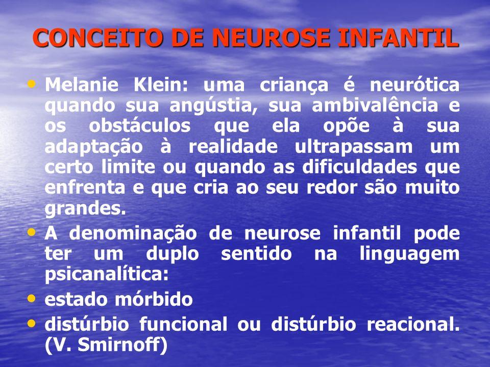 CONCEITO DE NEUROSE INFANTIL