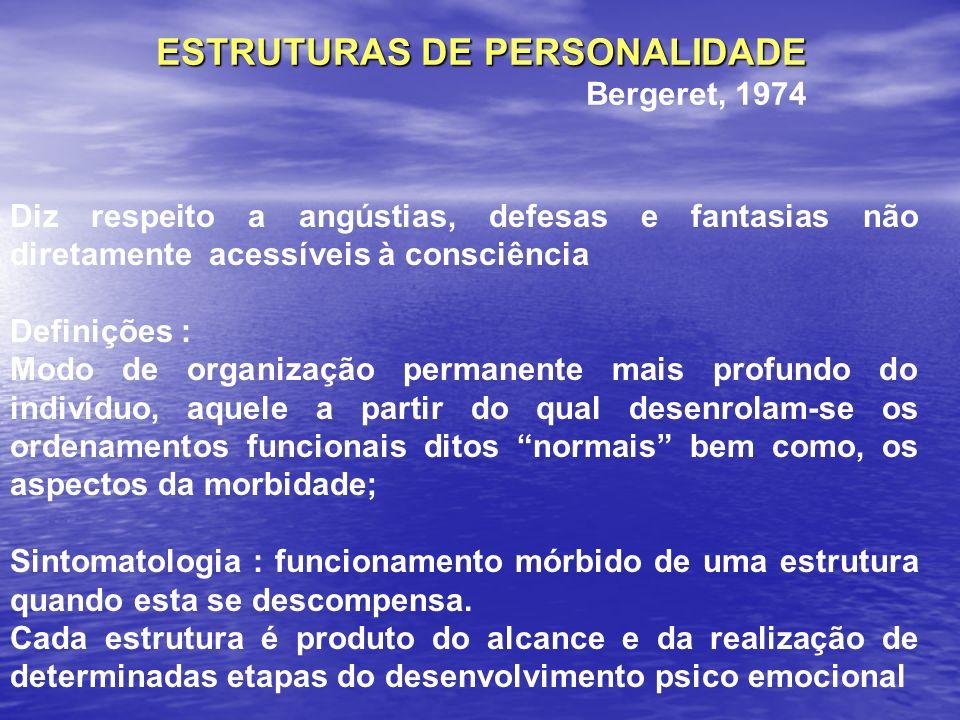 ESTRUTURAS DE PERSONALIDADE