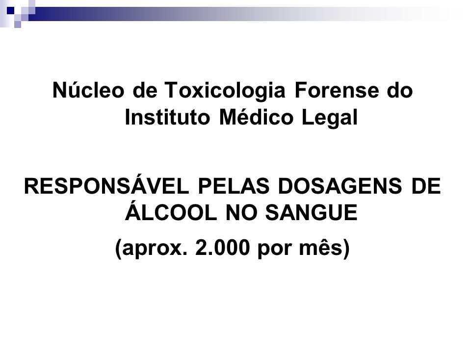Núcleo de Toxicologia Forense do Instituto Médico Legal