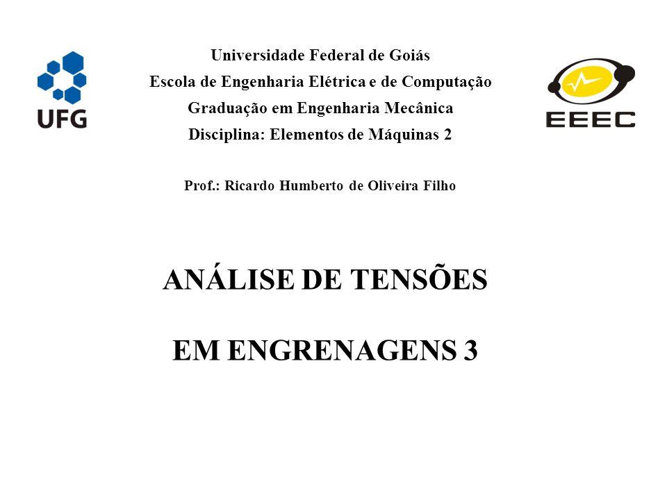 ANÁLISE DE TENSÕES EM ENGRENAGENS 3