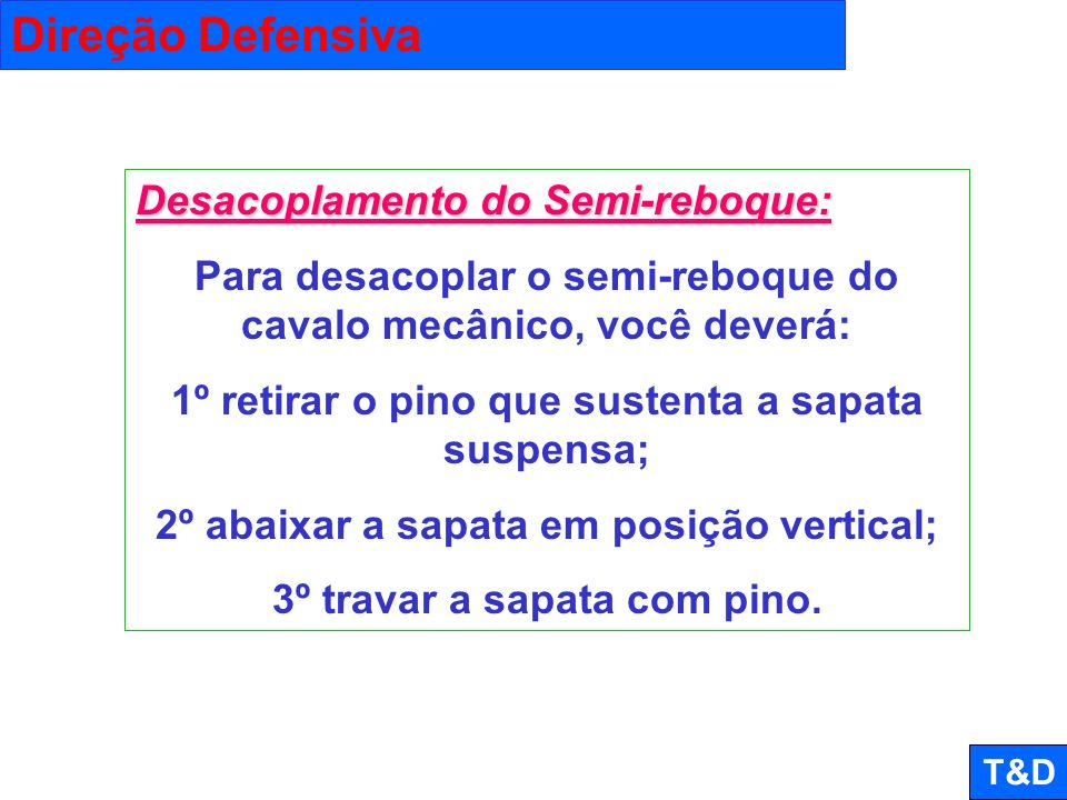 Direção Defensiva Desacoplamento do Semi-reboque: