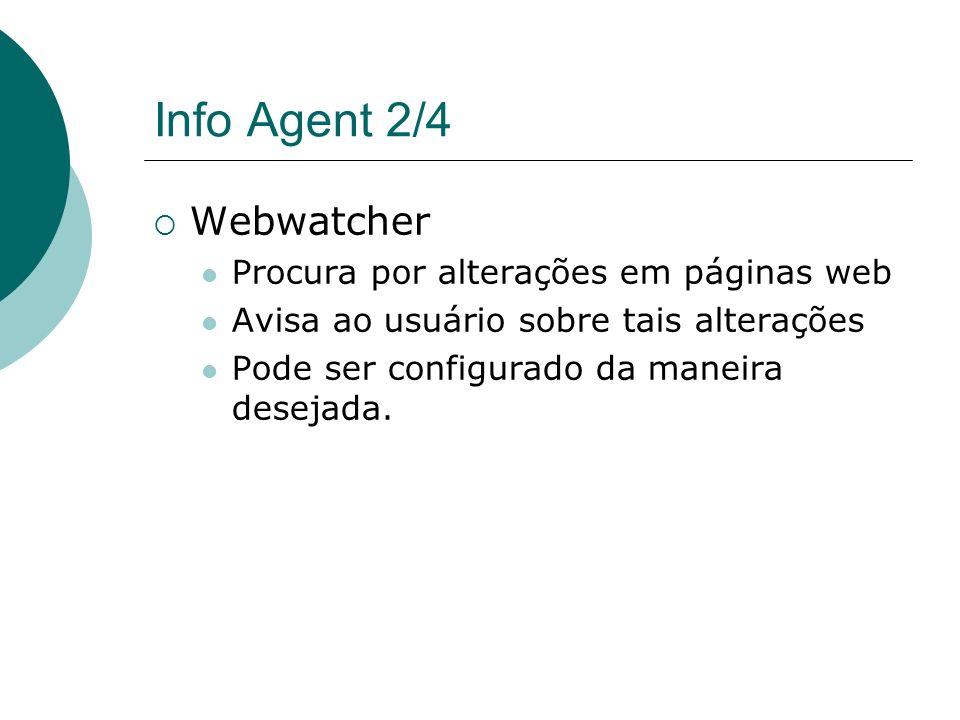 Info Agent 2/4 Webwatcher Procura por alterações em páginas web
