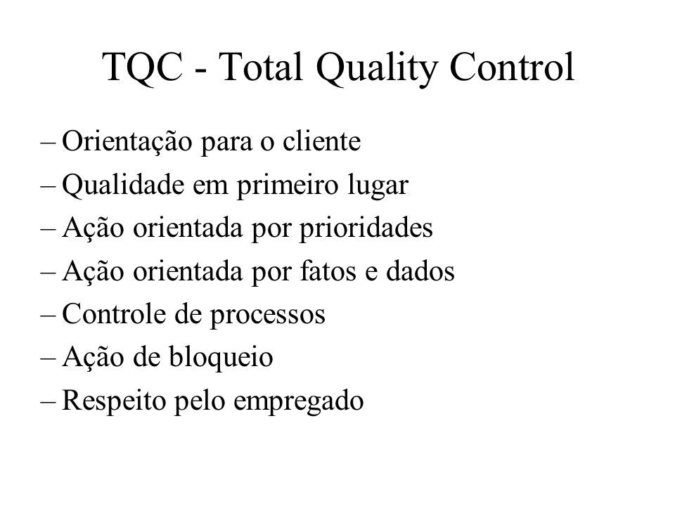 TQC - Total Quality Control