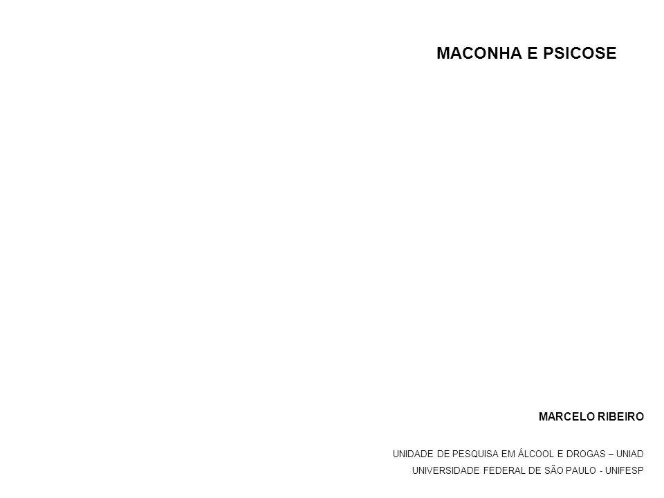 MACONHA E PSICOSE MARCELO RIBEIRO