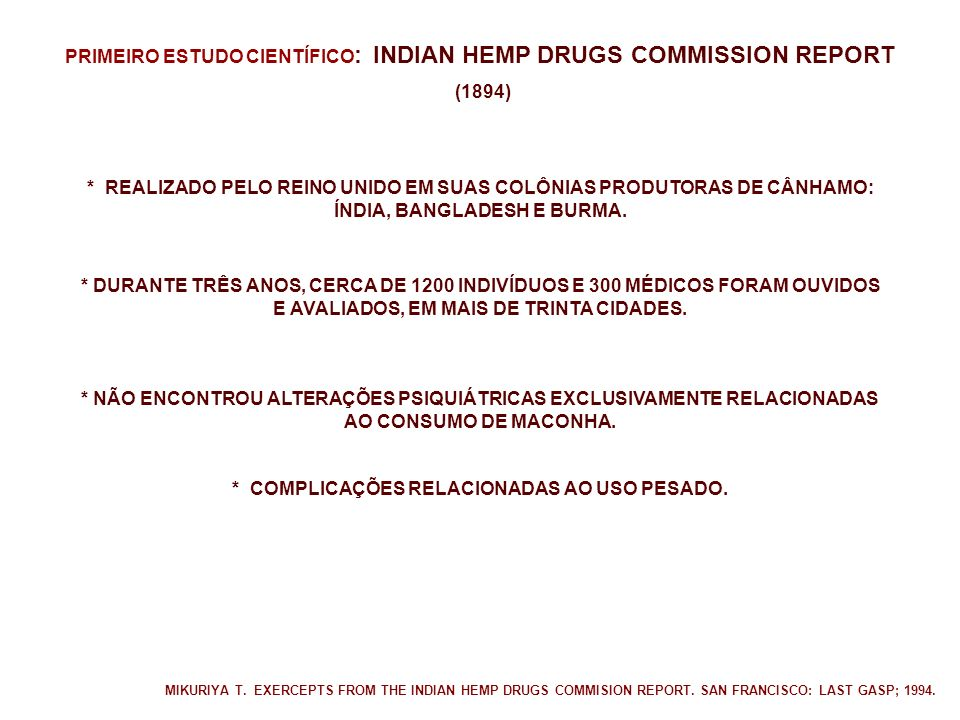 PRIMEIRO ESTUDO CIENTÍFICO: INDIAN HEMP DRUGS COMMISSION REPORT (1894)