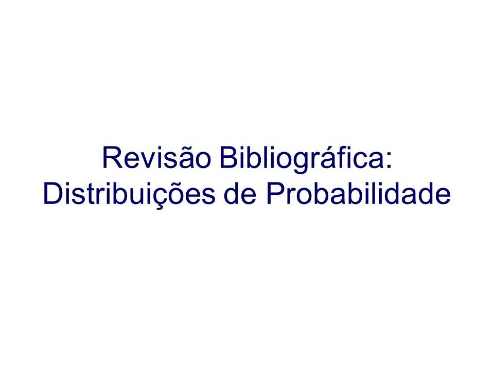 Revisão Bibliográfica: Distribuições de Probabilidade