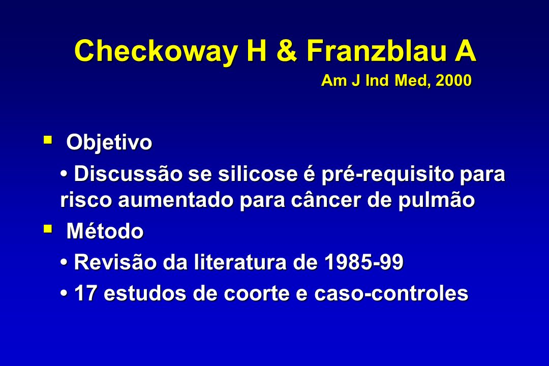 Checkoway H & Franzblau A Am J Ind Med, 2000