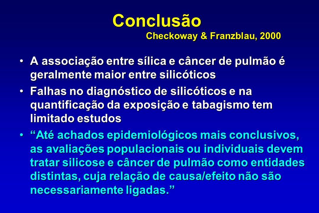 Conclusão Checkoway & Franzblau, 2000