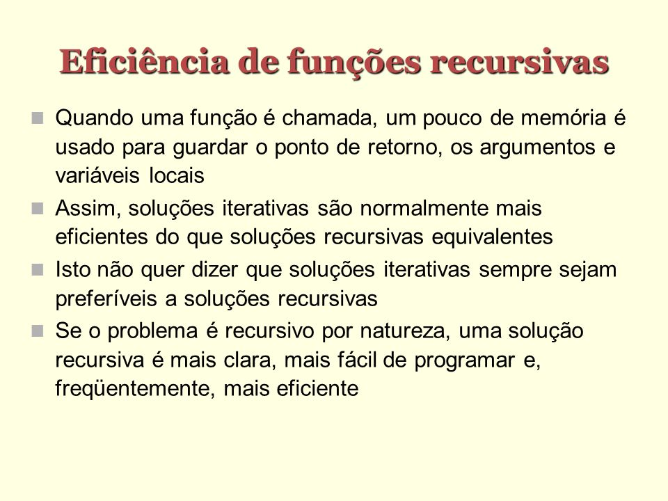Eficiência de funções recursivas